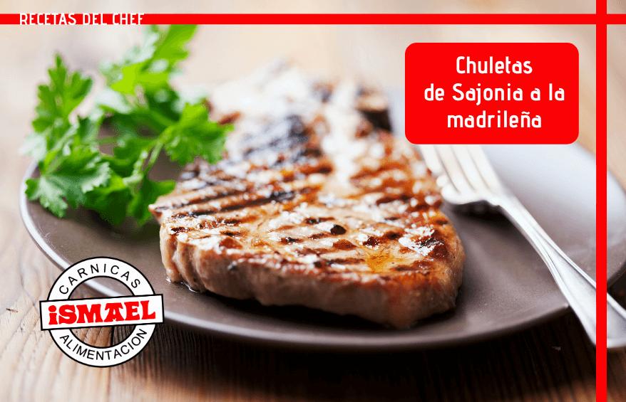 receta de Chuletas de Sajonia a la madrileña
